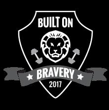Built on Bravery