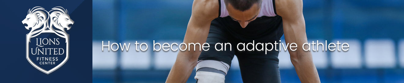 tHow You Can Become an Adaptive Athlete