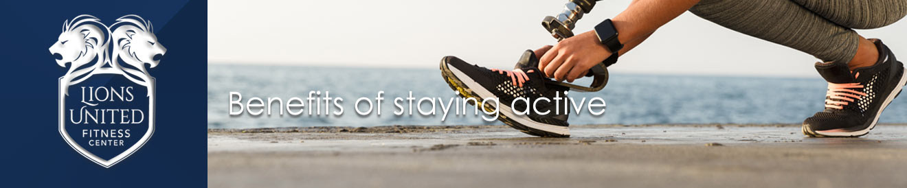 Benefits of staying active